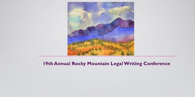 19th Annual Rocky Mountain Legal Writing Conference