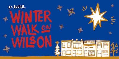 5th Annual Winter Walk on Wilson