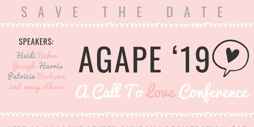 "AGAPE CONFERENCE-""A CALL TO LOVE"""