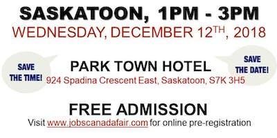 FREE: Saskatoon Job Fair – December 12th, 2018