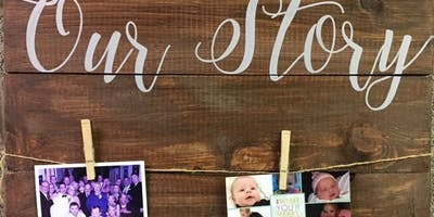 "Wood ""Our Story\"" board - Show your memories   - BYOB"