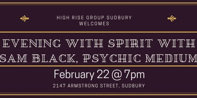 Evening with Spirit with Sam Black Psychic Medium