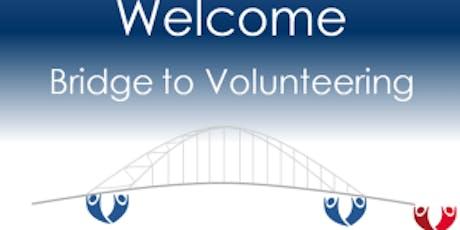 Bridge To Volunteering - An Introduction to Volunteering tickets