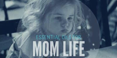 MOM LIFE with dõTERRA Essential Oils