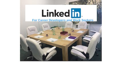 LinkedIn: for Career Developers and Work Seekers tickets