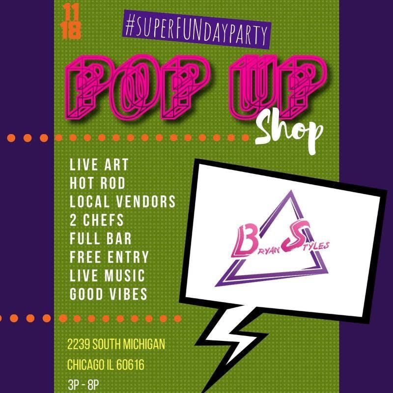 Bryanstyles Fashion House Pop Up Shop/Day Par