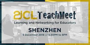 21CLTeachMeet Shenzhen - December 5