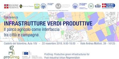 Conferenza - INFRASTRUTTURE VERDI PRODUTTIVE - Politecnico di torino DIST