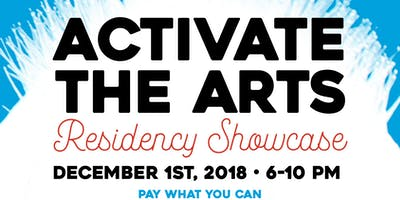 Activate the Arts - Artist Residency Showcase