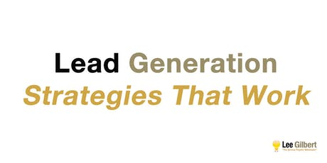 Digital Marketing: Lead Generation Strategies That Work tickets