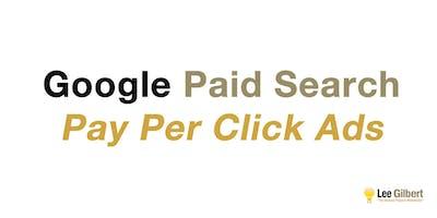 Digital Marketing: Google Paid Search (PPC Ads)