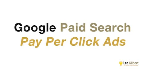 Digital Marketing: Google Paid Search (PPC Ads) tickets