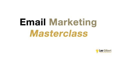 Digital Marketing: Email Marketing Masterclass tickets