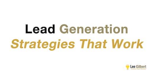 Digital Marketing: Lead Generation Strategies That Work