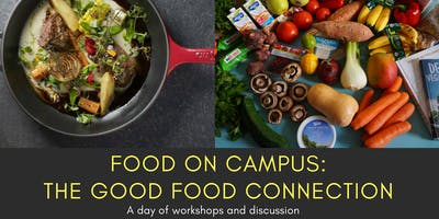 Food On Campus: The Good Food Connection