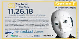 The Robot Of The Year - First Edition - Station F -...
