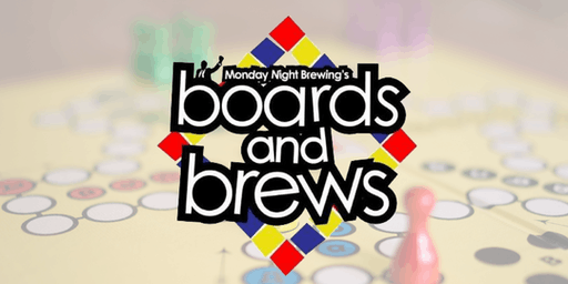 Boards and Brews - Board Games at Monday Night Brewing