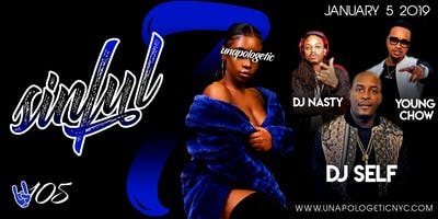 UNAPOLOGETIC VII: SINFUL #PBS105 I DJ SELF I YOUNG CHOW LIVE