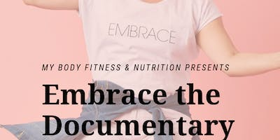My Body Movie Night: Embrace Documentary