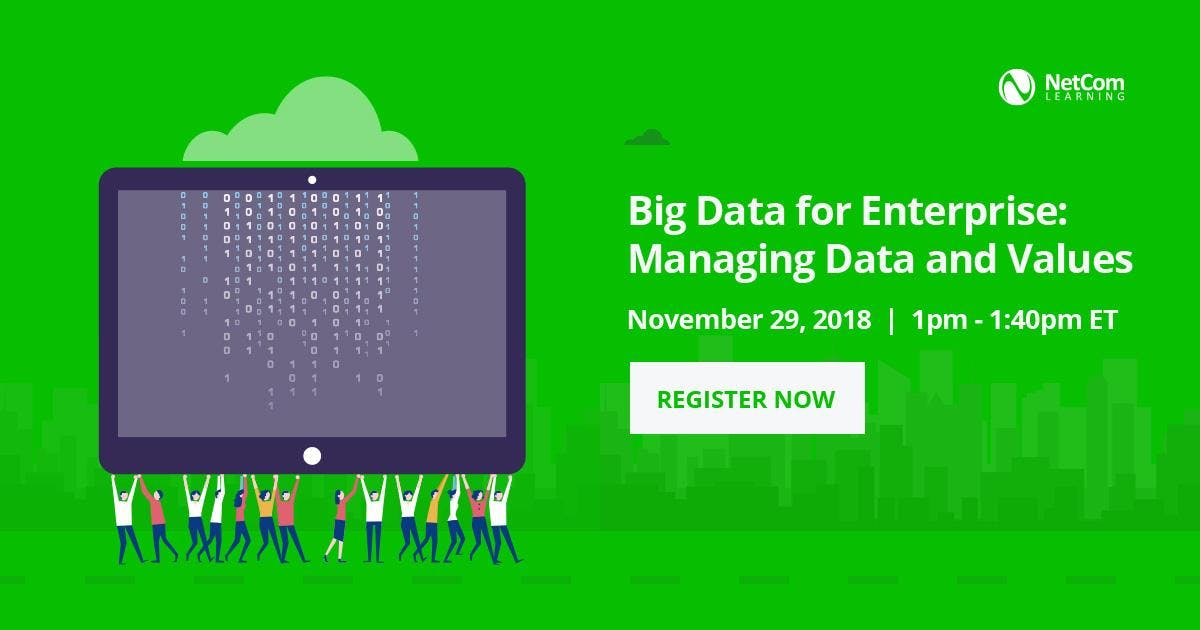 Webinar: Big Data for Enterprise: Managing Data and Values