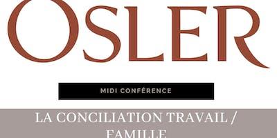 Midi Conférence avec Osler : La conciliation travail/famille