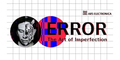 """Curator's Walk & Talk – Ars Electronica Berlin """"ERROR – The art of imperfection"""""""