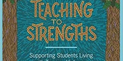 Teaching to Strengths for Trauma, Violence, and Chronic Stress