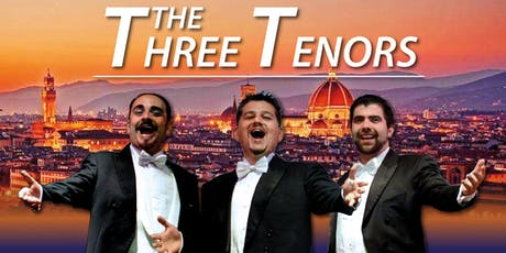 The Three Tenors- Concert with Dinner biglietti