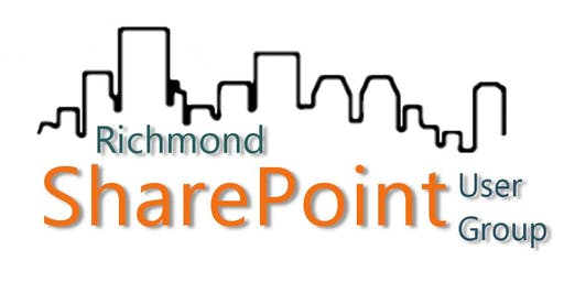 Richmond SharePoint User Group Monthly Meeting (August 2019)