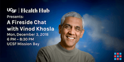 UCSF | Health Hub: Fireside Chat with Vinod Khosla