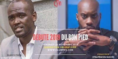 COMMENT DÉBUTER 2019 DU BON PIED