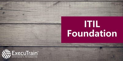 ITIL Foundations: Training at ExecuTrain of Wichita