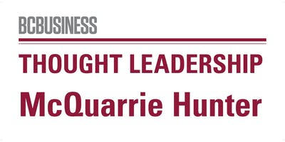 BCBUSINESS | Thought Leadership x McQuarrie Hunter