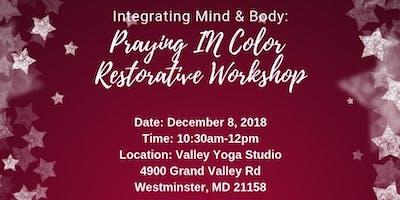 Integrating Mind & Body: Praying in Color Restorative Workshop