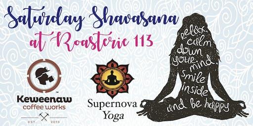 Saturday Shavasana at Roasterie 113