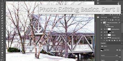 Photo Editing Basics, Part II