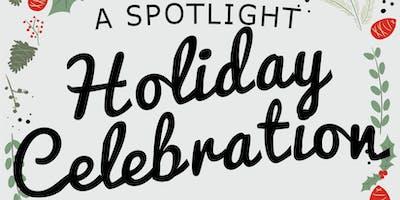 A Spotlight Holiday Celebration