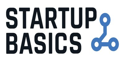e@UBCO Presents: Startup Basics - a 2-Part Series