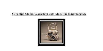 Aquinas College Art Department SCECH Workshop Spring 2019: Ceramics Studio Workshop with Madeline Kaczmarczyk