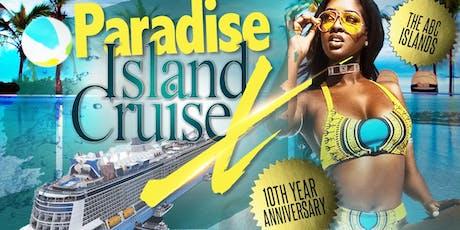 PARADISE ISLAND CRUISE X tickets