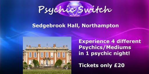 Psychic Switch - Northampton