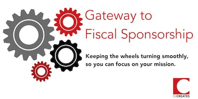 Gateway to Fiscal Sponsorship and Greater Impact - Morning Workshop