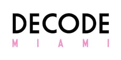 Decode Miami December Event