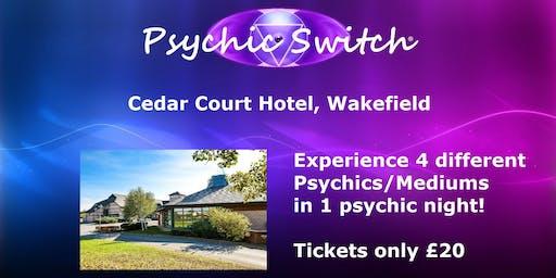 Psychic Switch - Wakefield