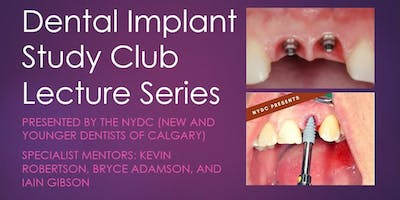 Dental Implant Study Club - presented by the NYDC