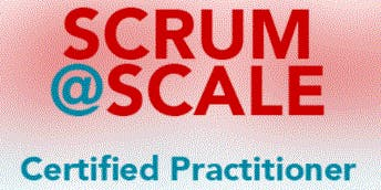 Certified Scrum@Scale Practitioner Training - Weekend at London, UK