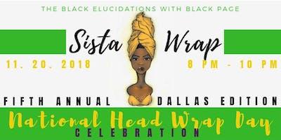 National Head Wrap Day 2018 The Dallas Edition - Dallas