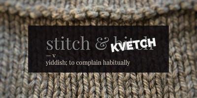 Stitch & Kvetch