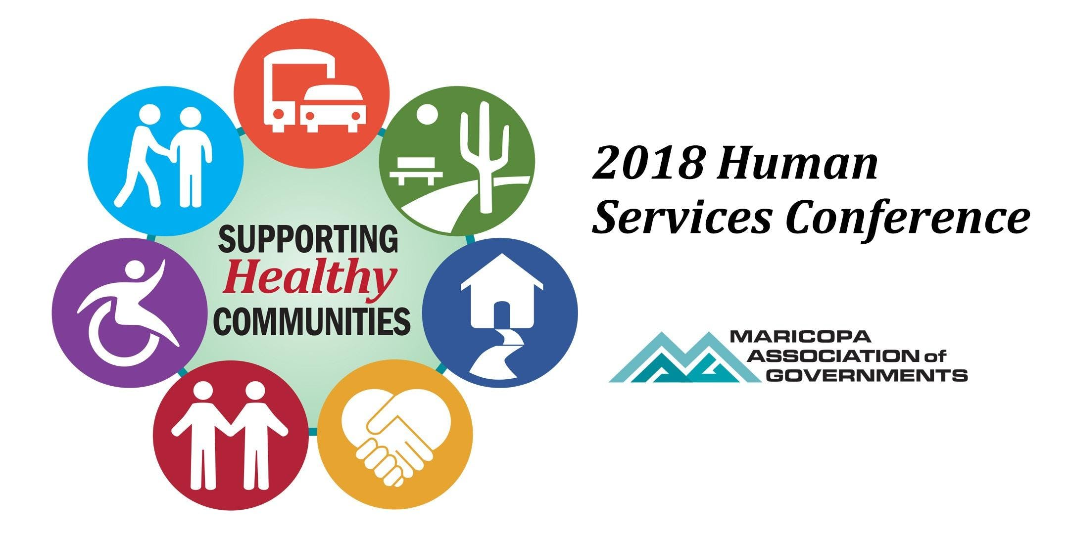 2018 MAG Human Services Conference: Supporting Healthy Communities