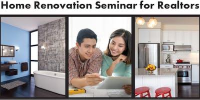 Home Renovation Seminar for Realtors